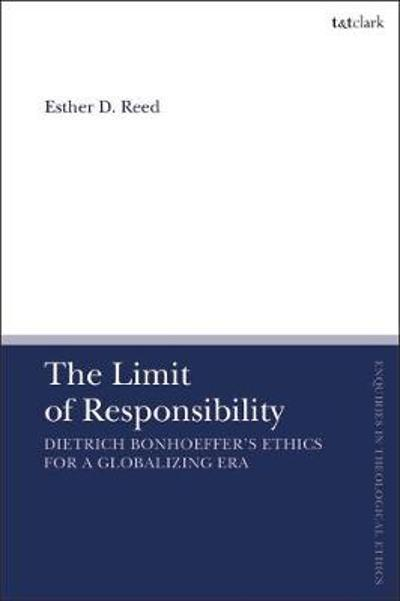 The Limit of Responsibility - Esther D. Reed