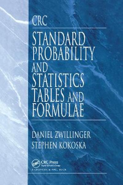 CRC Standard Probability and Statistics Tables and Formulae - Daniel Zwillinger