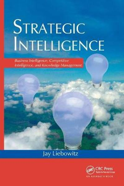 Strategic Intelligence - Jay Liebowitz