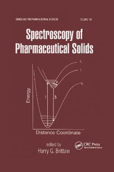 Spectroscopy of Pharmaceutical Solids - Harry G. Brittain