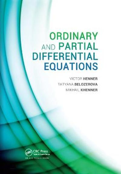 Ordinary and Partial Differential Equations - Victor Henner