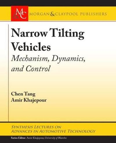 Narrow Tilting Vehicles - Chen Tang