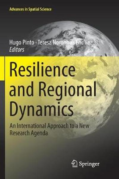 Resilience and Regional Dynamics - Hugo Pinto