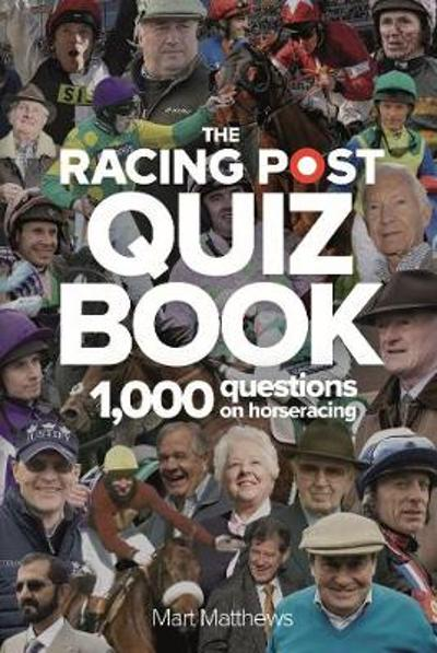 The Racing Post Quiz Book - Mart Matthews