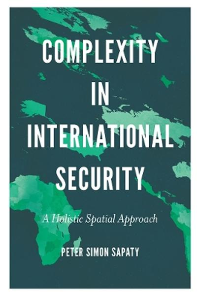 Complexity in International Security - Peter Simon Sapaty