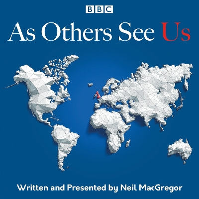 As Others See Us - Neil MacGregor