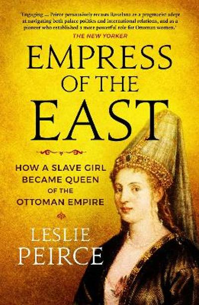 Empress of the East - Leslie Peirce