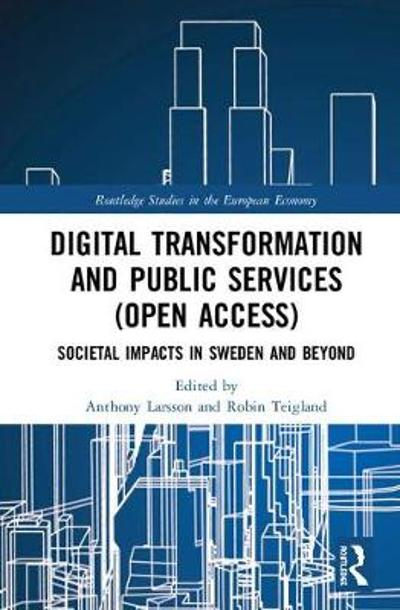 Digital Transformation and Public Services - Anthony Larsson