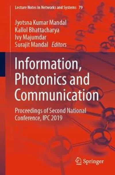 Information, Photonics and Communication - Jyotsna Kumar Mandal