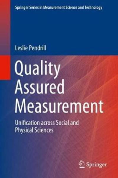 Quality Assured Measurement - Leslie Pendrill