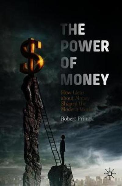 The Power of Money - Robert Pringle