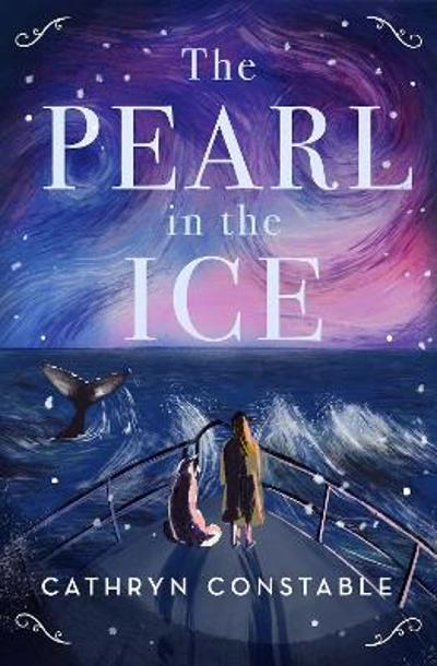 The Pearl in the Ice - Cathryn Constable
