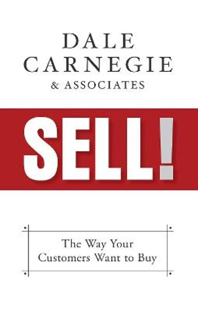 Sell! - Dale Carnegie & Associates
