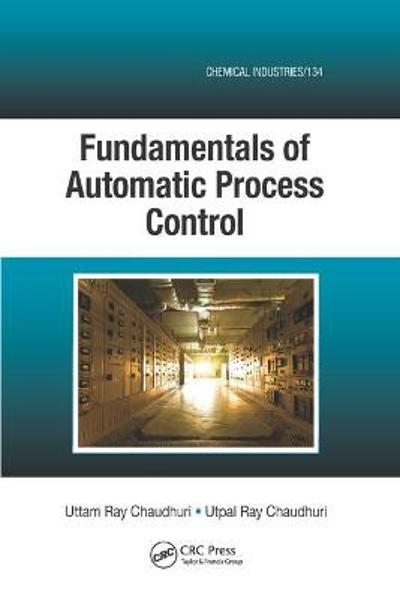 Fundamentals of Automatic Process Control - Uttam Ray Chaudhuri