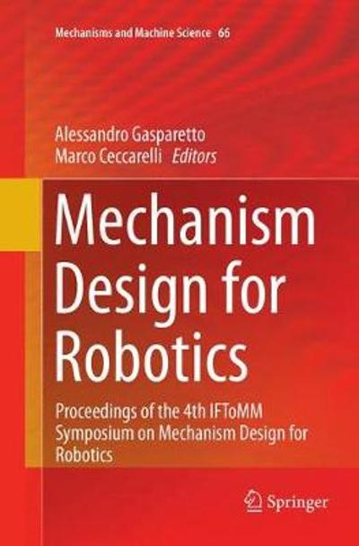 Mechanism Design for Robotics - Alessandro Gasparetto