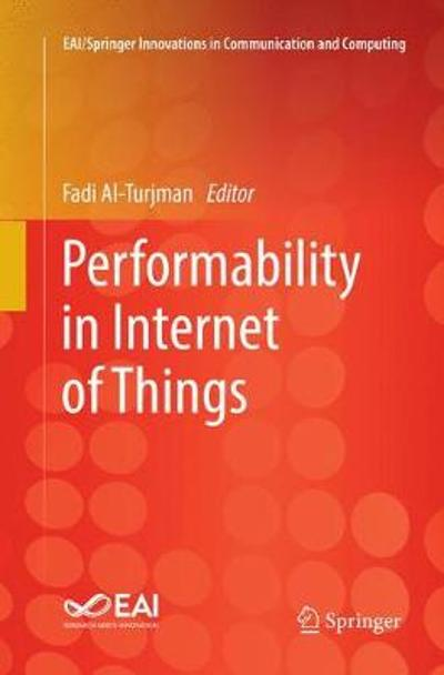 Performability in Internet of Things - Fadi Al-Turjman