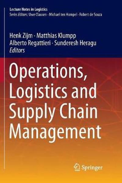Operations, Logistics and Supply Chain Management - Henk Zijm