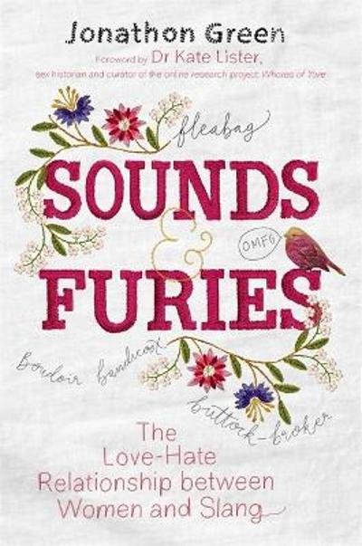 Sounds & Furies - Jonathon Green