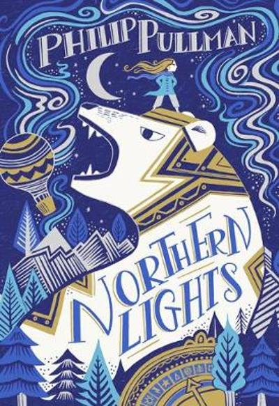 His Dark Materials: Northern Lights (Gift Edition) - Philip Pullman