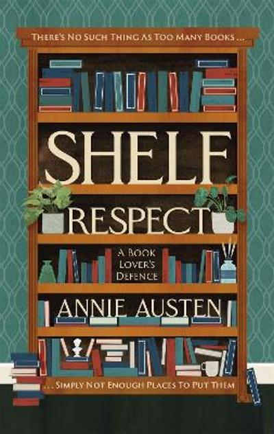 Shelf Respect - Annie Austen