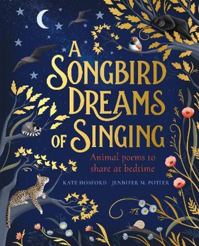 A Songbird Dreams of Singing - Kate Hosford