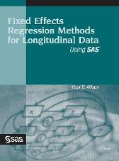 Fixed Effects Regression Methods for Longitudinal Data Using SAS - Paul D Allison