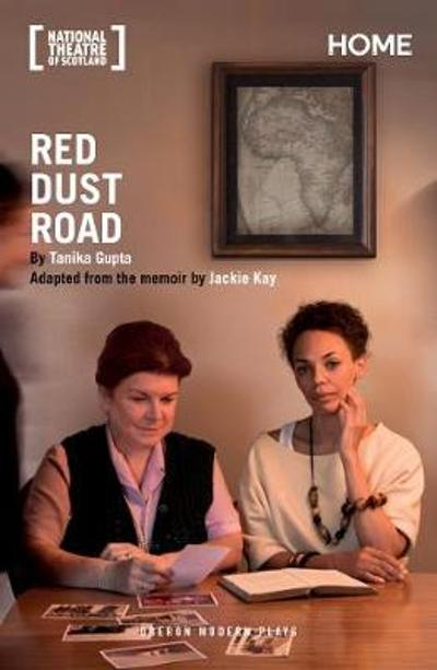 Red Dust Road - Tanika Gupta