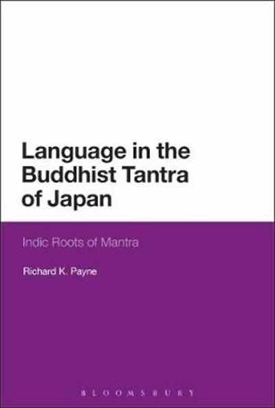 Language in the Buddhist Tantra of Japan - Richard K. Payne