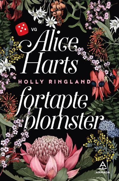 Alice Harts fortapte blomster - Holly Ringland