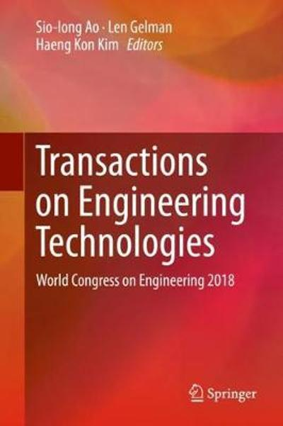Transactions on Engineering Technologies - Sio-Iong Ao