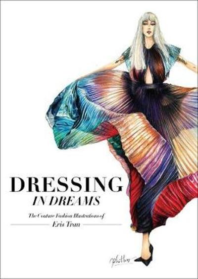Dressing in Dreams - Eris Tran