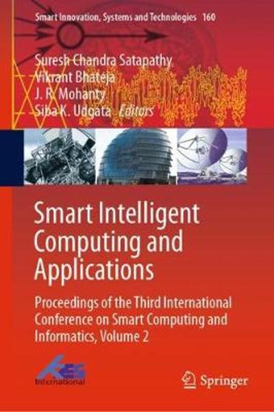 Smart Intelligent Computing and Applications - Suresh Chandra Satapathy