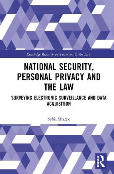National Security, Personal Privacy and the Law - Sybil Sharpe