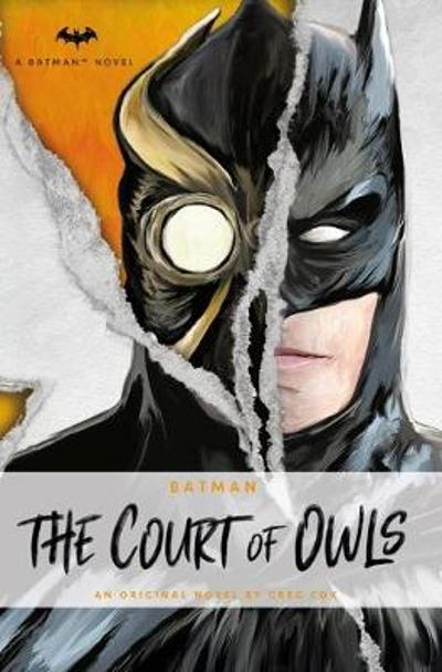 DC Comics Novels - Batman: The Court of Owls - Greg Cox