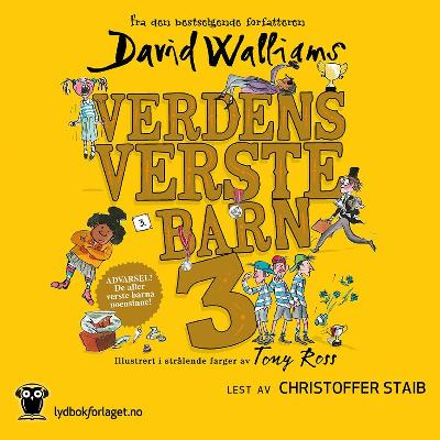 Verdens verste barn 3 - David Walliams