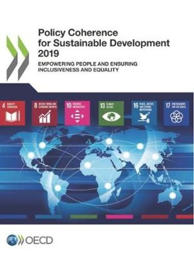 Policy coherence for sustainable development 2019 - Organisation for Economic Co-operation and Development