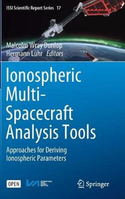 Ionospheric Multi-Spacecraft Analysis Tools - Malcolm Wray Dunlop