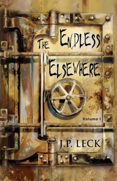 The Endless Elsewhere - J P Leck