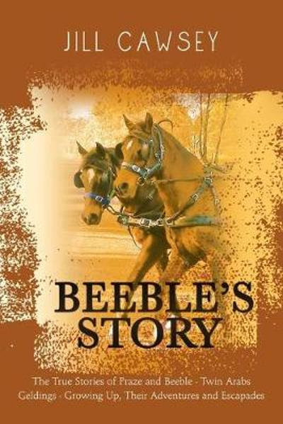 Beeble's Story - Jill Cawsey