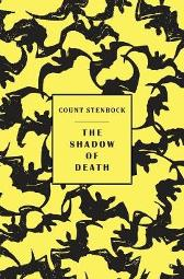 The shadow of death - Count Stenbock Eric Stenbock Stanislaus Stenbock