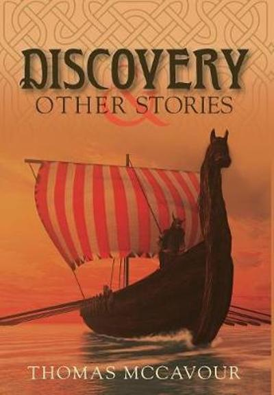 Discovery and Other Stories - Thomas McCavour