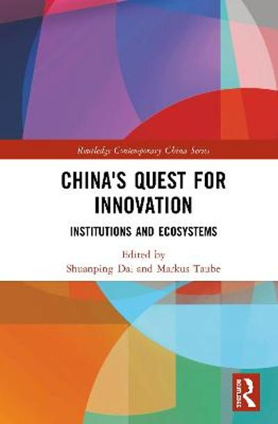China's Quest for Innovation - Shuanping Dai