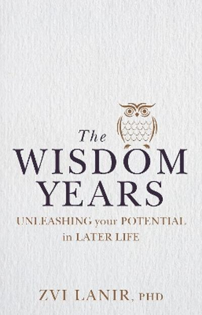 The Wisdom Years - Zvi Lanir