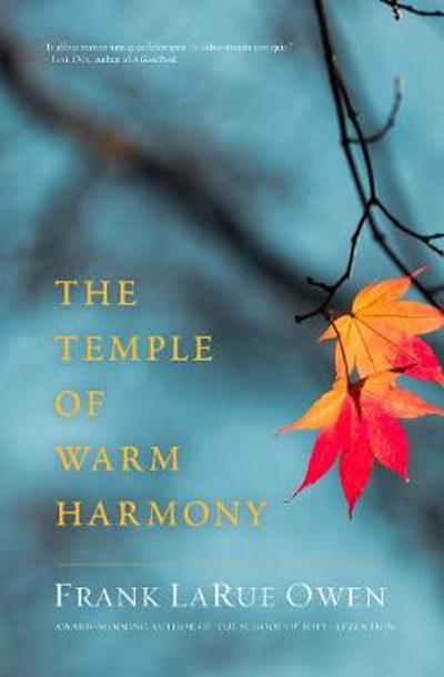 The Temple of Warm Harmony - Frank LaRue Owen