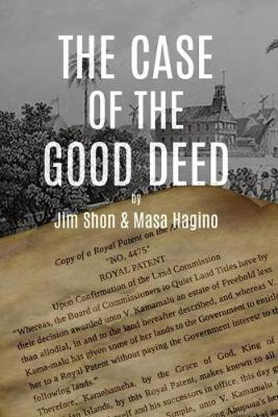 The Case of the Good Deed - Jim Shon