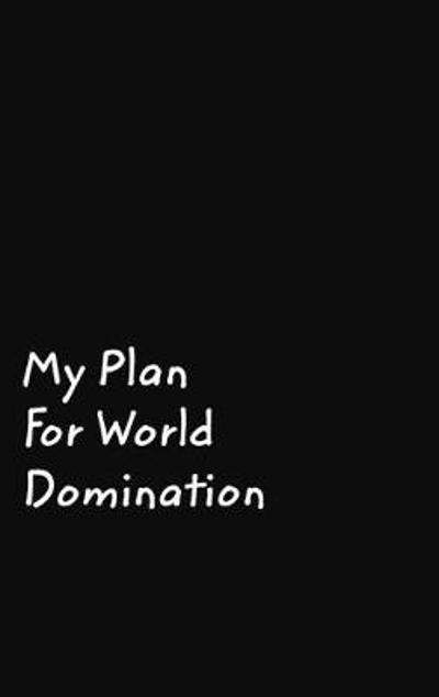 My Plan For World Domination - June Bug Journals