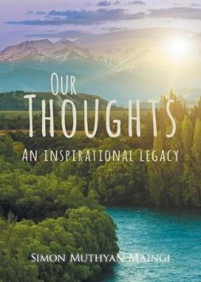 Our Thoughts - Maingi