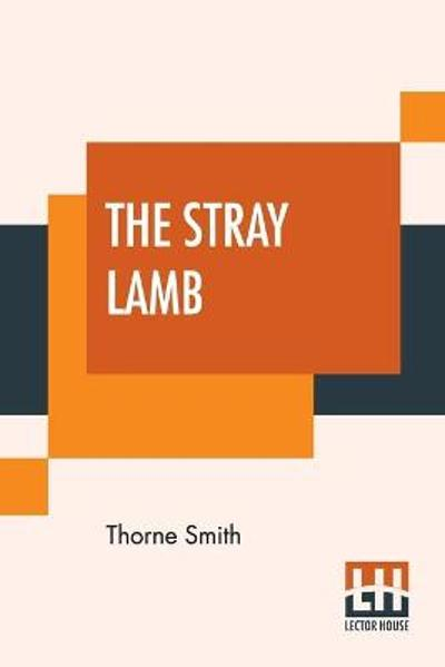 The Stray Lamb - Thorne Smith
