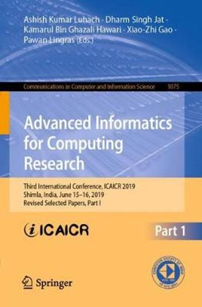 Advanced Informatics for Computing Research - Ashish Kumar Luhach