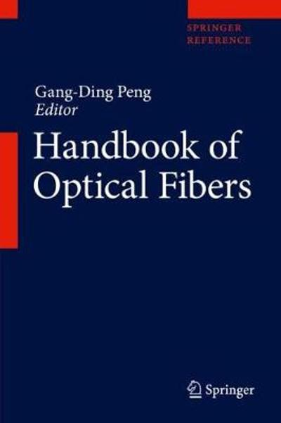 Handbook of Optical Fibers - Gang-Ding Peng